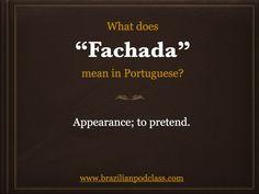 "What does ""Fachada"" mean in Portuguese? Learn Portuguese with BrazilianPodClass"
