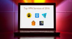 Free VPN Services 2016: Comparison and Review