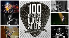 Classic Rock's 100 Greatest Guitar Solos