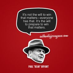 www.asportinglife.co #sportsquotes #paulbryant