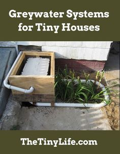 What should you do with the greywater you produce in your tiny house?