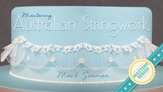 Mastering Australian Stringwork, a Craftsy Masters Series Class - Extend your piping skills as you master one of cake decorating's most demanding but impressive techniques in this advanced cake decorating class. - via @Craftsy