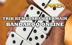 Trik bermain PKV Games BandarQQ Online yang sudah populer di indonesia yang memberikan pelayanan dan keamanan yang sangat handal dan bisa anda nikmati disini karena keunggulan setiap permainan banyak bonus yang bisa anda dapatkan dan bisa anda raih dengan melawan jutaan masyarakat yang online. #pkvgames #pkvgamesonline #bandarqq #bandarq #dominoqq #domino99 #bandar99 #dominoqiuqiu #bandarqqonline #pokerV Games, Gaming, Plays, Game, Toys