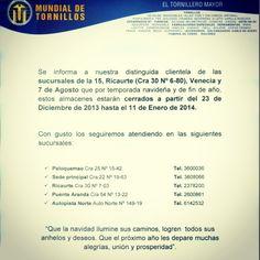 Anuncio cierre de algunos almacenes en Bogotá; Venecia, 7Agosto, La15, Ricaurte( Cra 30N 6-80) comuniquese en ventas@mundialdetornillos.com. Seguiremos atendiendolo en Paloquemao, Puente Aranda, AutoNorte, Ricaute (cra 30 No 19-63) y  en nuestras regionales Cordial y Atentamente