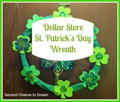 Second Chance to Dream: Dollar Store St. Patrick's Day Wreath