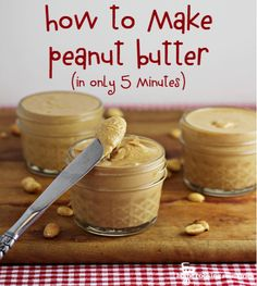 Peanut butter in 5 minutes! Super easy :) http://www.3recipes.com/2014/04/how-to-make-peanut-butter-in-only-5.html