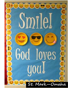 Sunday school bulletin board - A classic saying paired with emoji smiles. The larger emoji faces were made from yellow paper plates to add a little interest. Catholic Bulletin Boards, Christian Bulletin Boards, Summer Bulletin Boards, Preschool Bulletin Boards, Back To School Bulletin Boards, Bulletin Board Ideas For Church, Bullentin Boards, Christian Classroom, Church Ideas