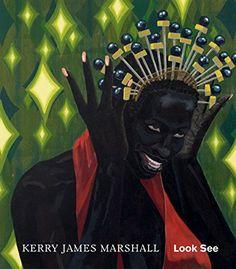 Kerry James Marshall: Look See by Robert Storr https://www.amazon.com/dp/1941701086/ref=cm_sw_r_pi_dp_U_x_RvDLAbDHCN6AE