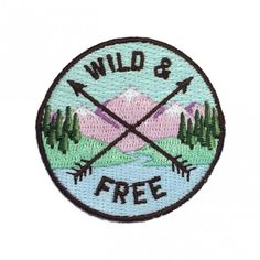 wild and free iron on patch embroidered