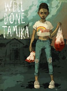 Here's to you, boys and girls. And remember: even while we congratulate Tamika for winning your loyalty, with her sophisticated comprehension and extremes of berserker violence, that the real victory won today has been for literacy!
