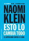#queleer ESTO LO CAMBIA TODO     NAOMI KLEIN      EDICIONES PAIDÓS IBÉRICA, S.A.     ESTO LO CAMBIA TODO     NAOMI KLEIN      EDICIONES PAIDÓS IBÉRICA, S.A.     ESTO LO CAMBIA TODO     NAOMI KLEIN      EDICIONES PAIDÓS IBÉRICA, S.A.     ESTO LO CAMBIA TODO     NAOMI KLEIN      EDICIONES PAIDÓS IBÉRICA, S.A.  23,08 € @LibreríaOfican #ebook #libros #ebooksale #ofican http://www.libreriaofican.com/libro/esto-lo-cambia-todo_180891 23,08 €  23,08 €  23,08 €