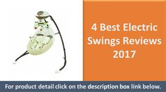 4 Best Electric Swings Reviews 2017  | Smart Swing Technology https://youtu.be/xpmSAA754No