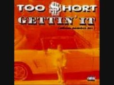 Too Short - Gettin' It... Young millionaire with no high school diploma Livin real good, taking care of my folks Roll up a fat one for the players to smoke