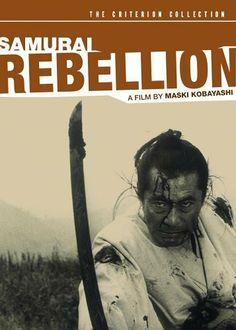 Samurai Rebellion  Masaki Kobayashi - #samurai #japan #film