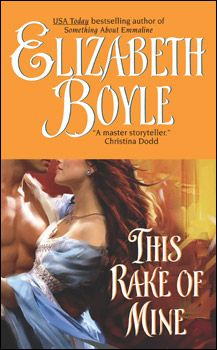 This Rake of Mine by Elizabeth Boyle ++ (Book 2 of the Bachelor Chronicles Series)