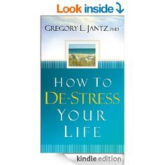 How to De-Stress Your Life - Kindle edition by Gregory L. Jantz. Health, Fitness & Dieting .  From the Back Cover Discover the freedom to rise above chronic stress  We live in a fast-paced world that can take its toll on mind, body, and spirit. In How to De-Stress Your Life, Dr. Gregory L. Jantz shows you how to change the patterns of the past, leaving the road clear for a healthy and revitalized future. This practical book is filled with exercises designed to pave the way to renewed…