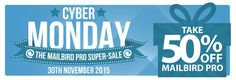 """We are super excited to announce that this November 30th, also known as Cyber Monday, you can take 50% off all lifetime & one year subscriptions of Mailbird Pro! Now is the best time to get what ITworld.com calls """"the best Email client for Windows and Gmail"""". So don't wait! … Continue Reading"""