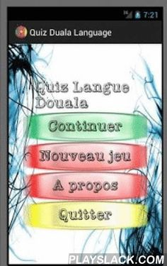 Quiz Duala Language  Android App - playslack.com , No language in the world is less important. Resulam, Resurrection of Minor Languages has the ultimate goal of putting on the same page all the languages of the world.Do you enjoy Makossa one of the famous Cameroonian music? Do you like the sweetness and eloquence of duala language ? Would you like to demystify what have been hidden in Makossa songs that have rocked our childhood? Are you just curious to look inside the first language…