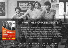 Quotes from Why The Monkees Matter by Dr. Rosanne Welch  47 in a series  The Old Folks At Home  See more at http://ift.tt/1Oy0SRQ  #monkees #book #history #television #1960s