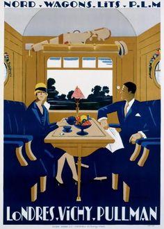 Jean-Raoul Naurac - Nord - Wagons Lits - PLM - Londres - Vichy Pullman  ~Via Patricia Salençon