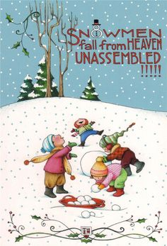 by Mary Engelbreit snowmen fall from heaven unassembled