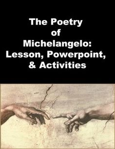 Poetry of Michelangelo, book making activity, & Poetry prompt!