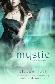 "Mystic (Soul Seekers, #3) by Alyson Noel. ""Since coming to Enchantment, New Mexico everything in Daire Santos life has changed. And not all for the better. While she's come to accept and embrace her new powers as a Soul Seeker, Daire struggles with the responsibility she holds navigating between the worlds of the living and the dead.""- Provided by publisher"