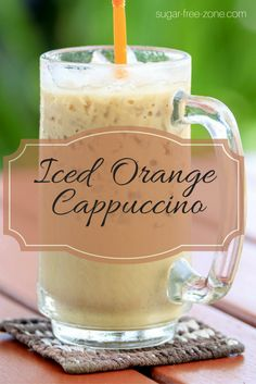 Smooth and creamy Iced Orange Cappuccino . You'll never go back to Starbucks after tasting this sugar free Iced Orange Cappuccino. Sugar Free Drinks, Sugar Free Recipes, Cappuccino Recipe, Paleo Meal Plan, How To Eat Paleo, Low Carb Diet, Coffee Recipes, Stevia, Free Food