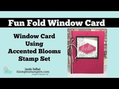 """I have another fun card for you today. It's the Accented Blooms Window Card. All week I am sharing projects made with this super versatile stamp set. You can do so many different things with it this set. The Accented Blooms is definitely a """"must have"""" stamp set."""