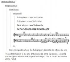 "Survival of the Flutist. This is hilarious. Yes, I know it's called ""stagger breathing"", but this is still awesome."