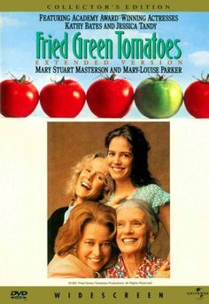 Fried Green Tomatoes one of like 3 movies i can watch over and over.