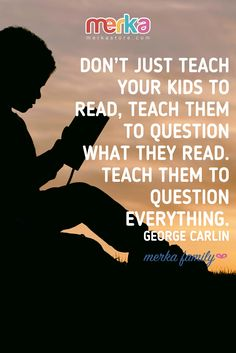 It's never too early for kids to learn new things! Shop our convenient online store for all of our top-rated merka educational learning tools for kids. George Carlin, Question Everything, Kids Poster, Learning Tools, New Things To Learn, Teacher, Posters, Student, Club