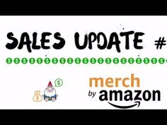 My First Week on Merch by Amazon - The Treasure GnomeThe Treasure Gnome