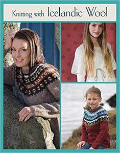 Knitting with Icelandic Wool (Knit & Crochet): Jonsdottir, Vedis: 8601200472547: Amazon.com: Books Hand Crochet, Free Crochet, Knit Crochet, Crochet Hats, Crochet Books, Knitting Books, Crochet Patterns For Beginners, Knit Patterns, Knit Picks