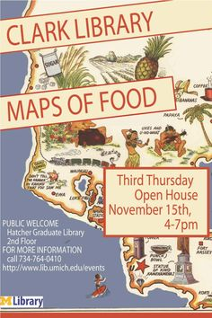 """Poster for the Clark Library's """"Maps of Food"""" Third Thursday open house, Nov 15 2012"""
