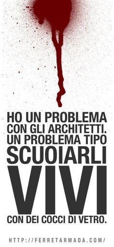 Architetti. - http://ferretarmada.com/architetti