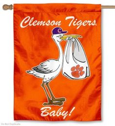 Clemson Tiger Stork Baby Flag is made of polyester, 30x40 Inches, Screen Printed, In-Stock, and Officially Licensed by Clemson University. Also, this Stork New...
