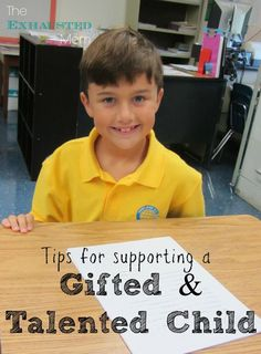 Is your child gifted & talented? Here are tips for how to support them.