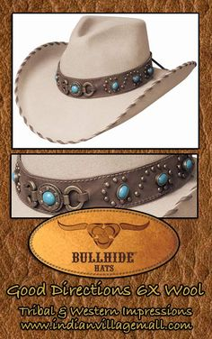 4632dca1882 Bullhide Hats From Tribal And Western Impressions -  http   www.indianvillagemall.