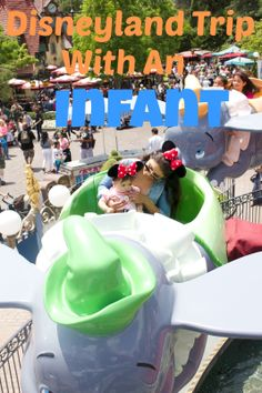 Disneyland Trip with an Infant!