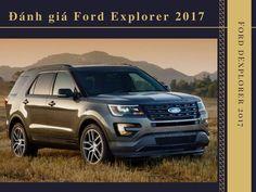 Awesome Ford 2017 - Đánh giá Ford Explorer 2017   Ford Explorer 2017 nằm ở phân khúc SUV c...  Ford Explorer Check more at http://carsboard.pro/2017/2017/07/07/ford-2017-danh-gia-ford-explorer-2017-ford-explorer-2017-nam-o-phan-khuc-suv-c-ford-explorer/