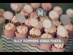 FAÇA VOCÊ MESMO (D.I.Y) - TOPPERS PARA CUPCAKES E DOCINHOS - YouTube