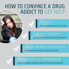 How To Convince A Drug Addict To Get Help  http://www.rehabcenter.net/how-to-convince-a-drug-addict-to-get-help/