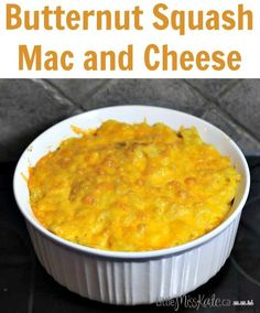 Butternut Squash Mac and Cheese Recipe - delicous casserole with hidden veggies