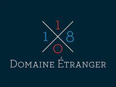 10/18 DOMAINE ÉTRANGER on Behance