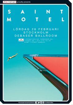 SAINT MOTEL | 28 februari | Stockholm, Debaser Ballroom | #artwork #saintmotel Saint Motel, Concert Posters, Movie Posters, Event Poster Design, Arctic Monkeys, Bastille, Stockholm, Films, Bands