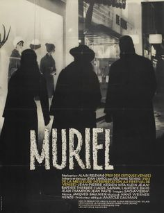 Muriel (1963), directed by Alain Resnais, a strange and strangely funny third film by the director of Last Year at Marienbad (poster from Mubi.com)