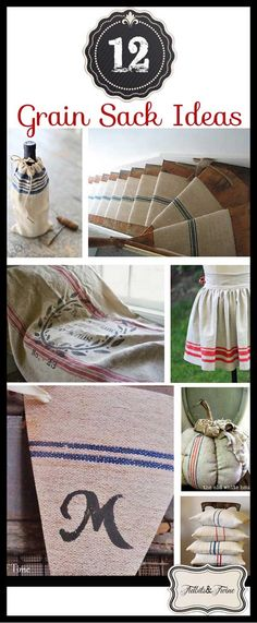 A look at 12 uses for grain sacks, including links to tutorials and information on what IS a grain sack and where to buy them!