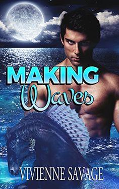 Making Waves (Mythological Lovers) by Vivienne Savage http://www.amazon.com/dp/B015F1D906/ref=cm_sw_r_pi_dp_XAUBwb0H4SAC1
