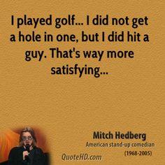 Mitch Hedberg - Golf